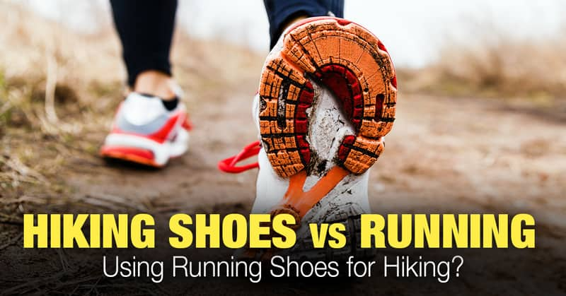 Hiking Shoes vs Running Shoes