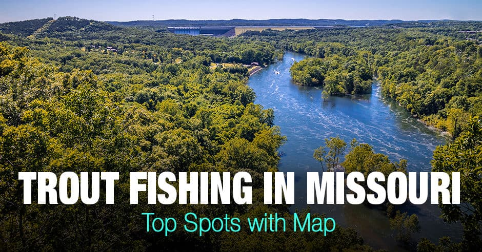 Trout Fishing in  Missouri (MS) - Top Spots with Map