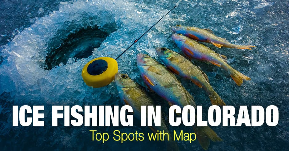 Ice Fishing in Colorado (CO) - Top Spots with Map