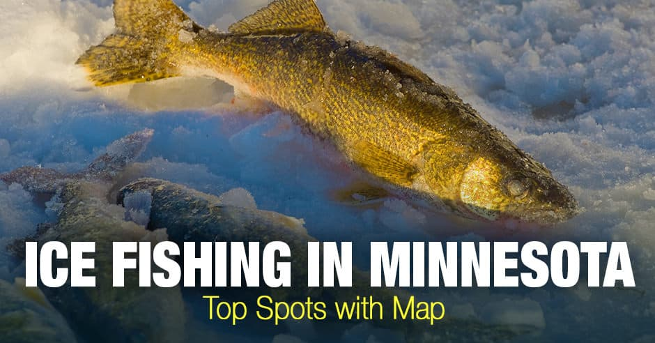 Ice Fishing in Minnesota (MN) - Top Spots with Map