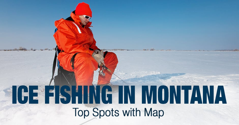 Ice Fishing in Montana (MT) - Top Spots with Map