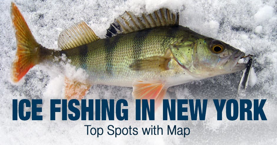 Ice Fishing in New York (NY) - Top Spots with Map