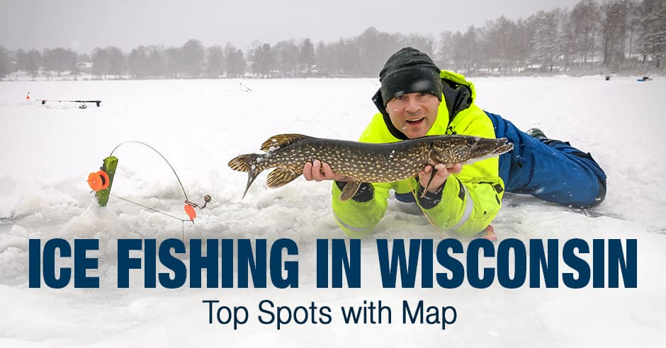 Ice Fishing in Wisconsin (WI) - Top Spots with Map