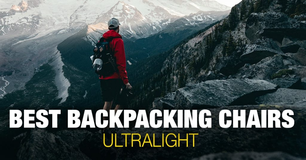 Best Backpacking Chairs (Ultralight)