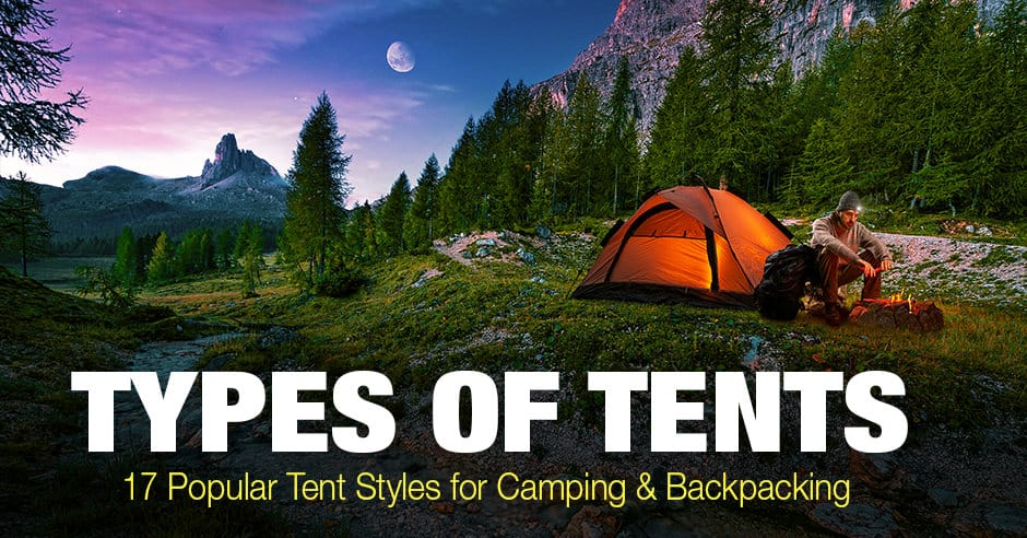 Types of Tents: 17 Popular Tent Styles for Camping & Backpacking